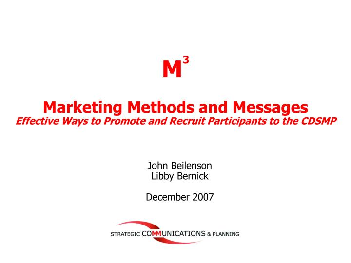 M 3 marketing methods and messages effective ways to promote and recruit participants to the cdsmp