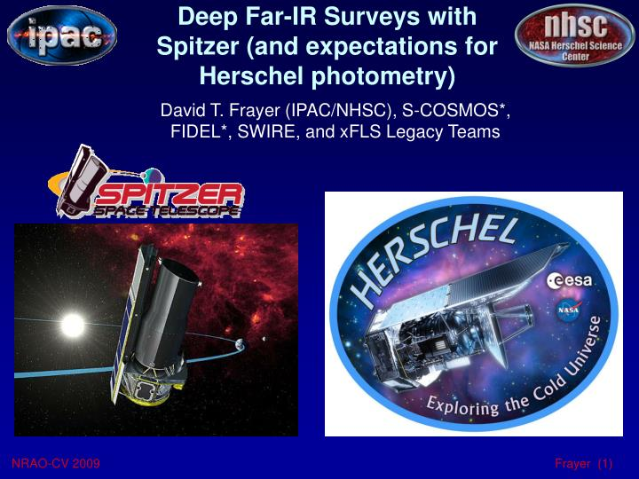 deep far ir surveys with spitzer and expectations for herschel photometry n.