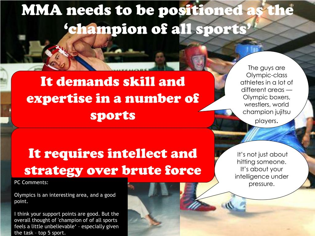 MMA needs to be positioned as the 'champion of all sports'
