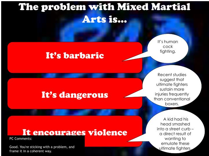 The problem with mixed martial arts is