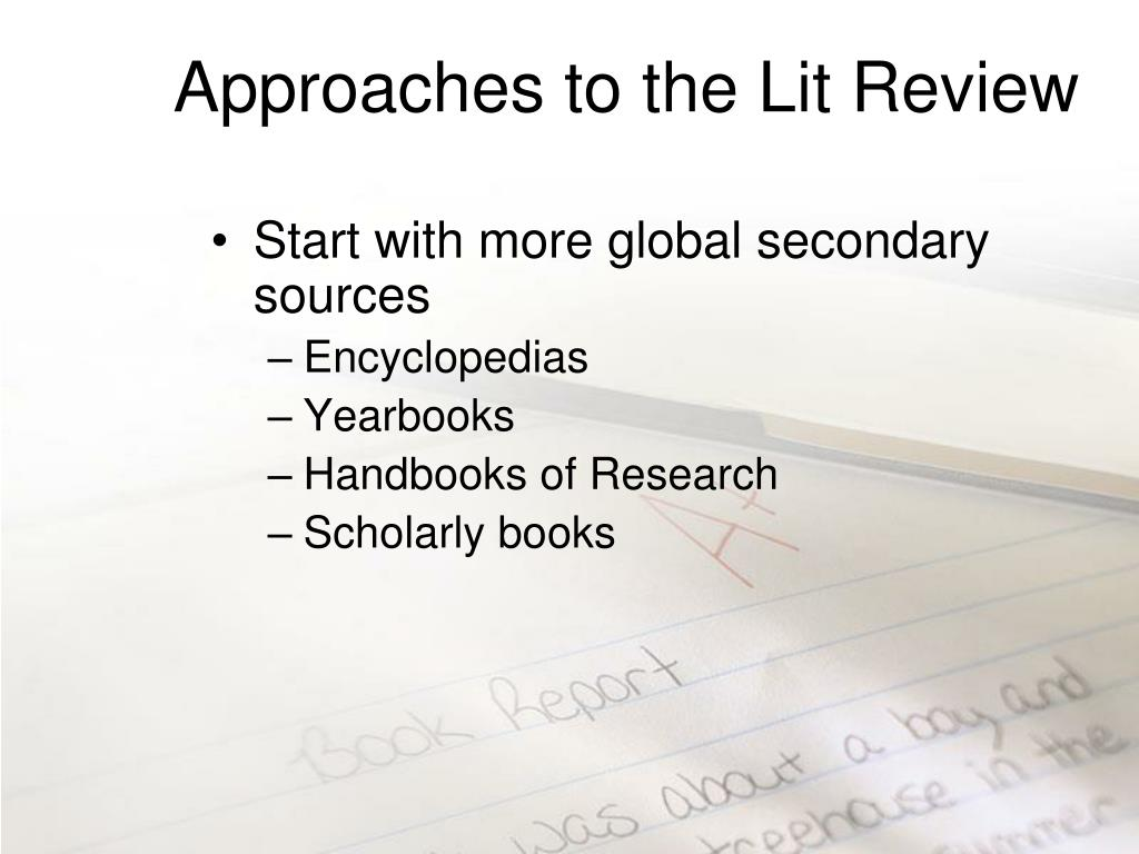 Approaches to the Lit Review