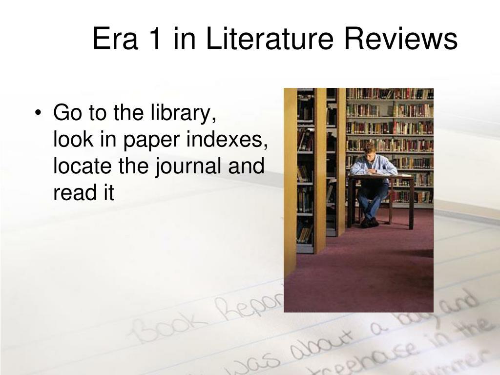 Era 1 in Literature Reviews
