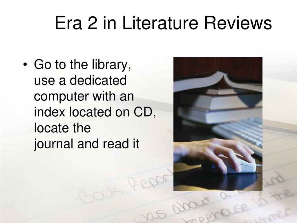Era 2 in Literature Reviews