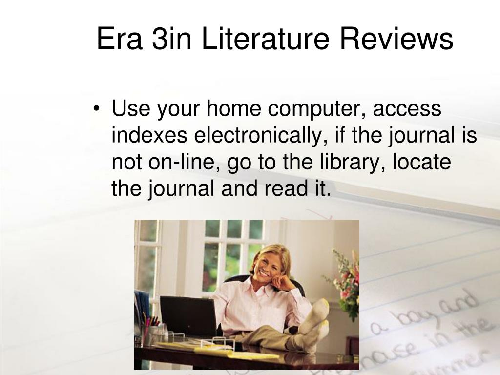 Era 3in Literature Reviews
