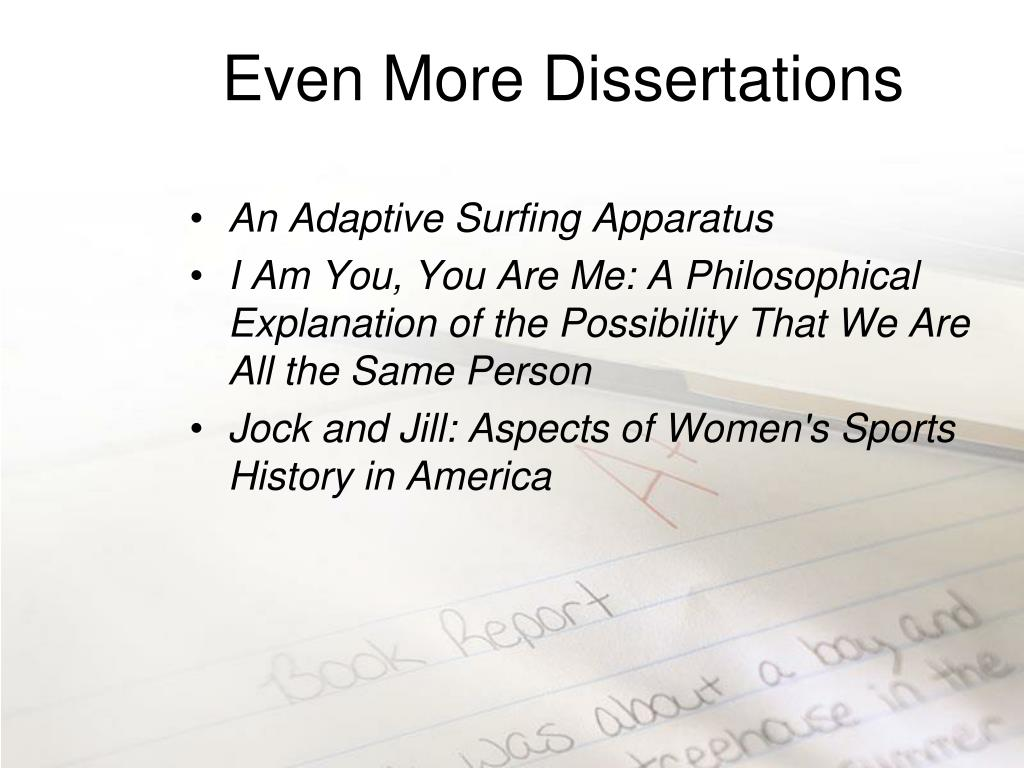 Even More Dissertations