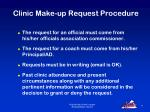 clinic make up request procedure