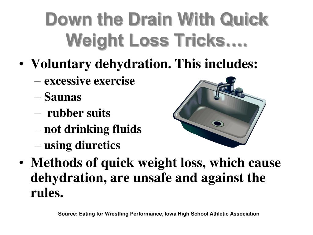 Down the Drain With Quick Weight Loss Tricks….