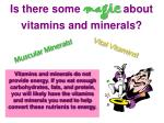 is there some magic about vitamins and minerals