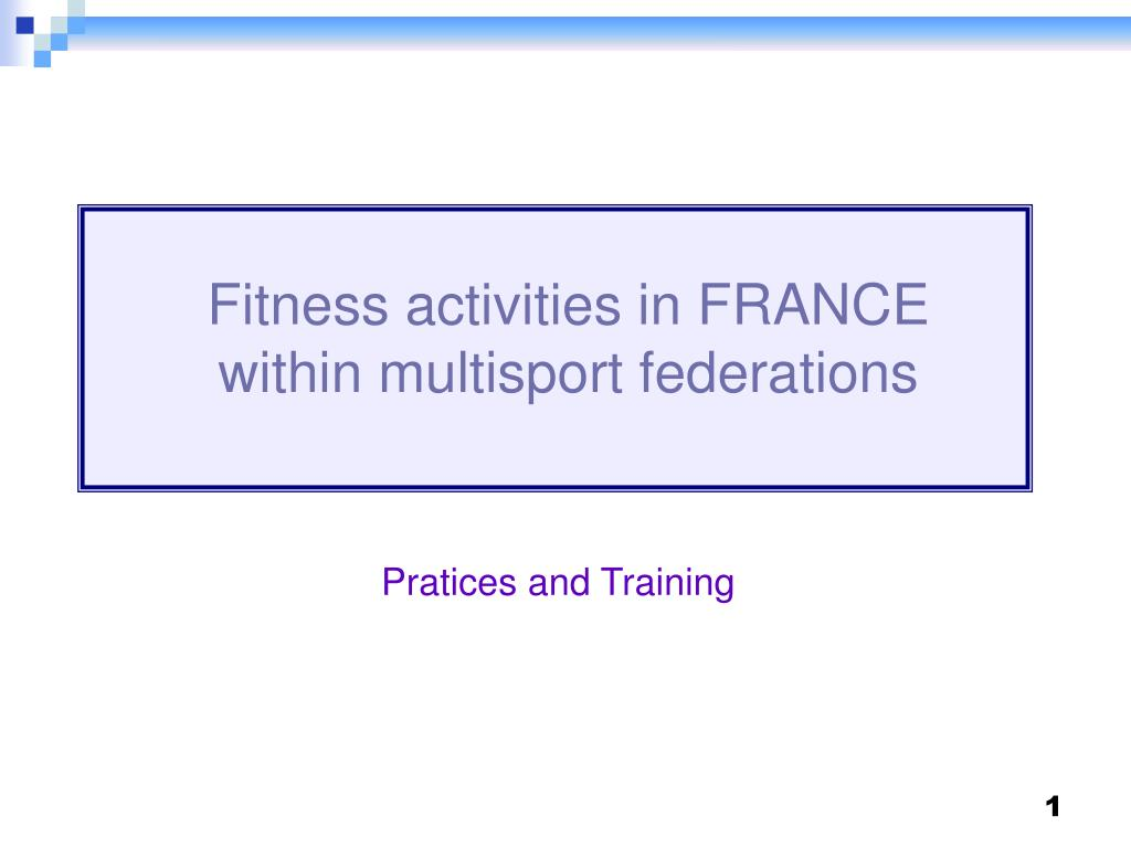 fitness activities in france within multisport federations l.