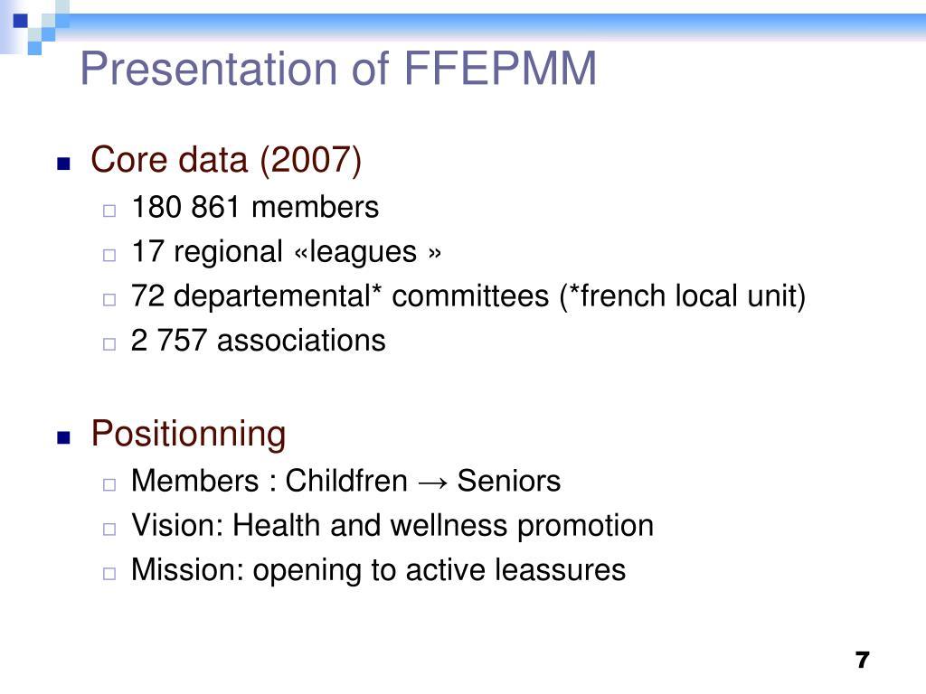 Presentation of FFEPMM