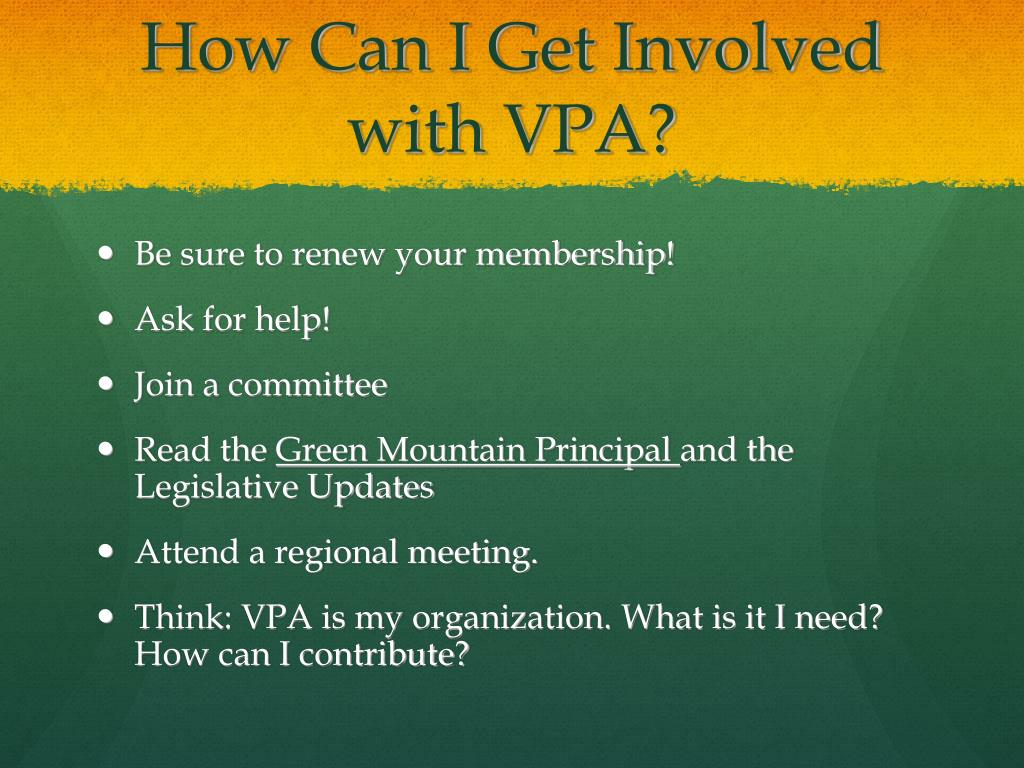 How Can I Get Involved with VPA?