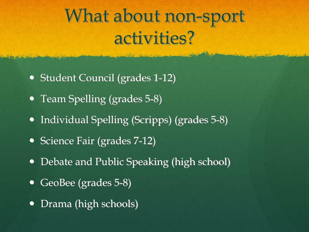 What about non-sport activities?