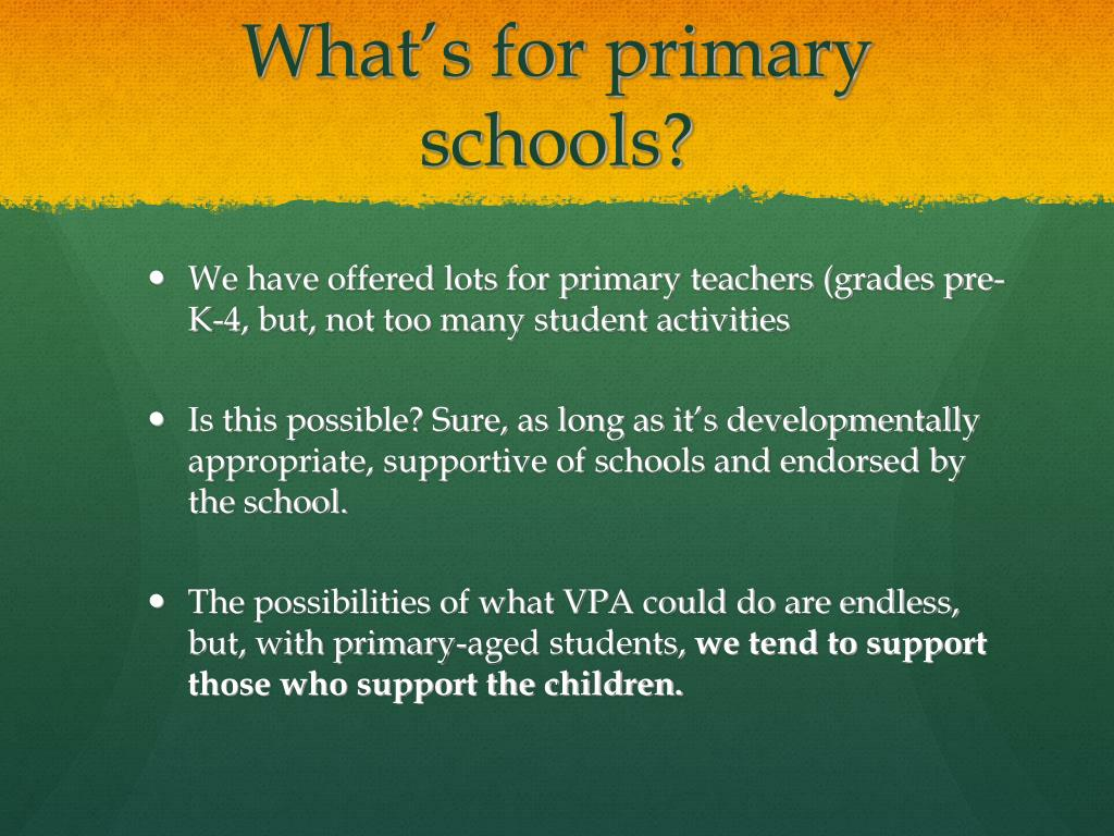 What's for primary schools?