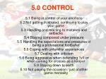 5 0 control