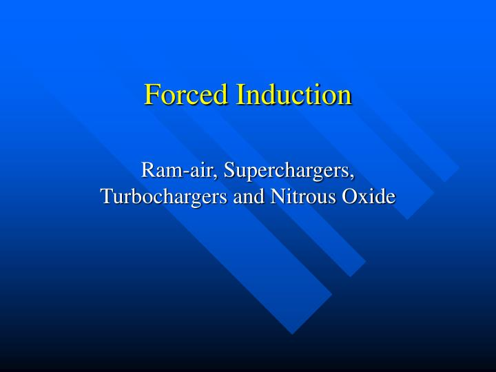 forced induction n.