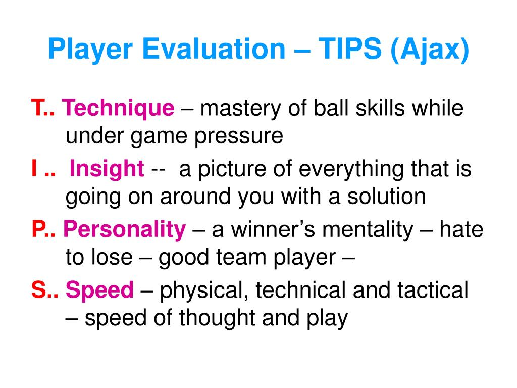 Player Evaluation – TIPS (Ajax)