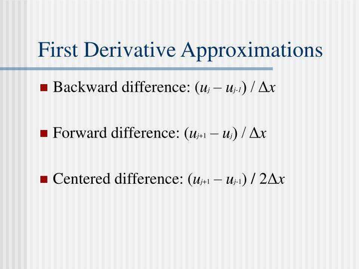 First Derivative Approximations