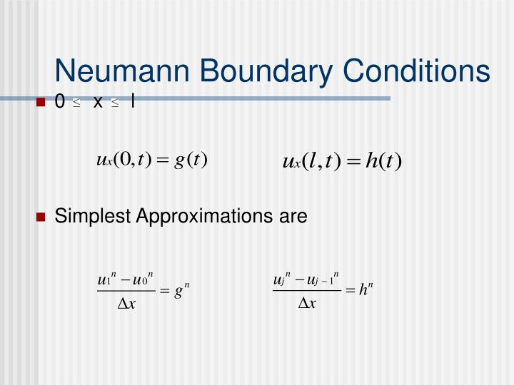 Neumann Boundary Conditions