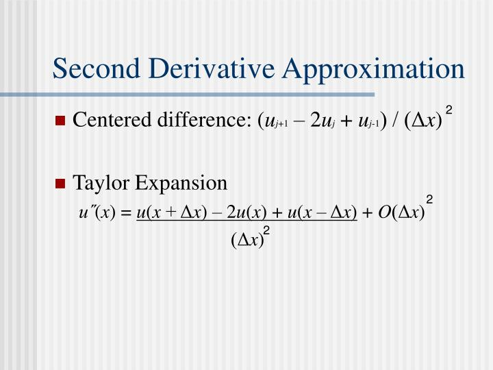 Second Derivative Approximation