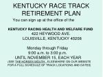 kentucky race track retirement plan28