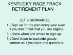 kentucky race track retirement plan34