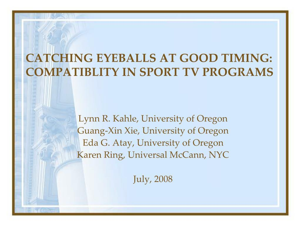 catching eyeballs at good timing compatiblity in sport tv programs l.