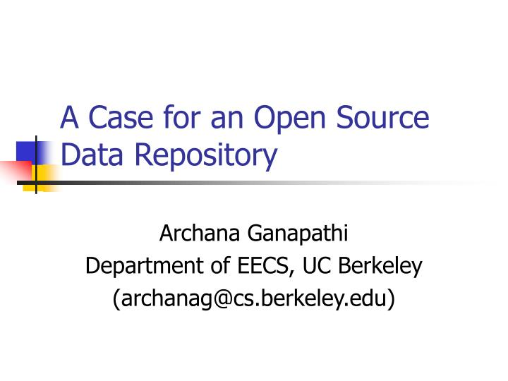 A case for an open source data repository