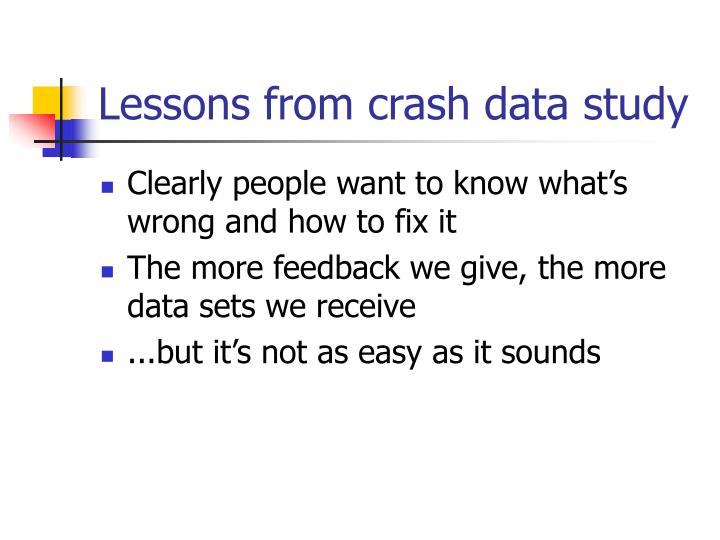 Lessons from crash data study
