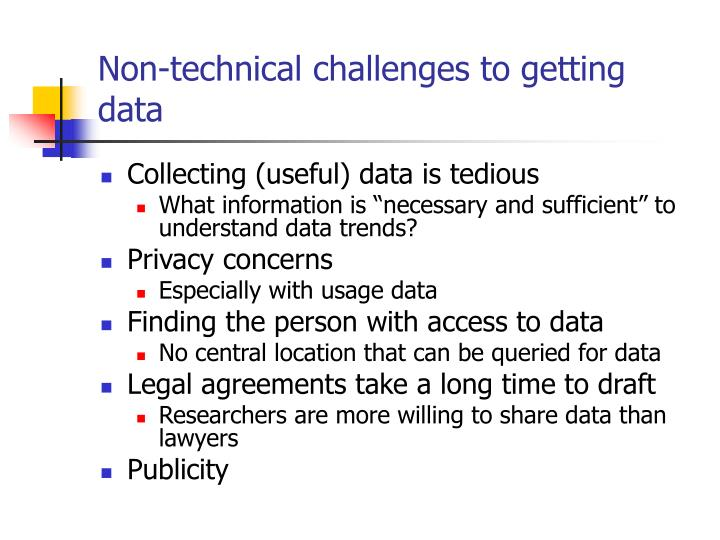 Non-technical challenges to getting data
