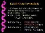 ex horse race probability34