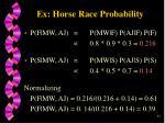 ex horse race probability35