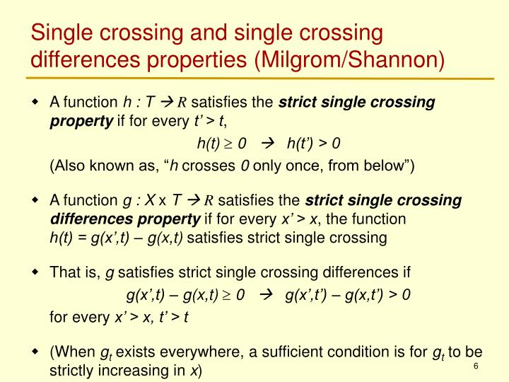 Single crossing and single crossing differences properties (Milgrom/Shannon)
