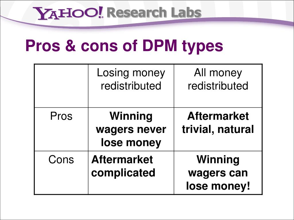 Pros & cons of DPM types