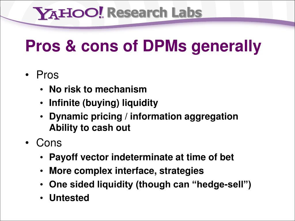 Pros & cons of DPMs generally