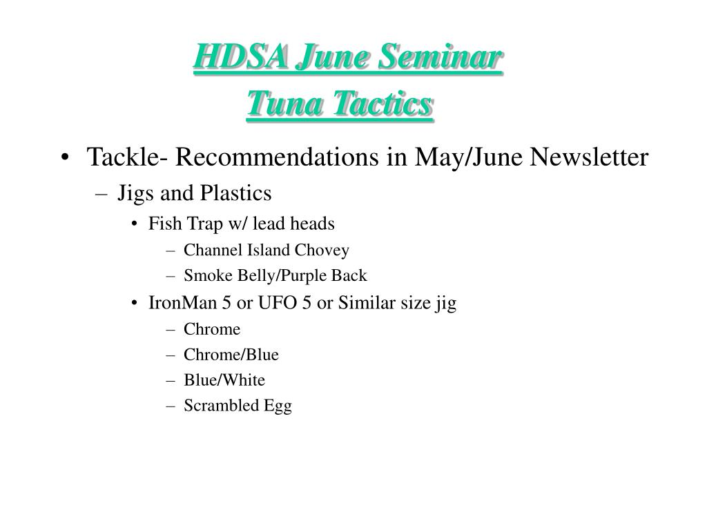 Tackle- Recommendations in May/June Newsletter