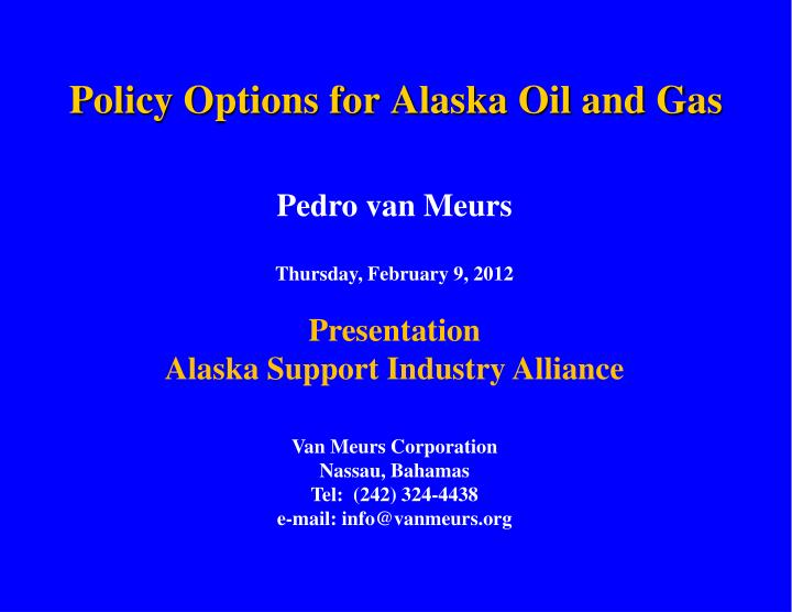 policy options for alaska oil and gas n.