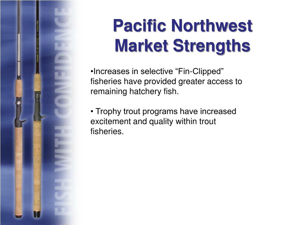 Pacific Northwest Market Strengths
