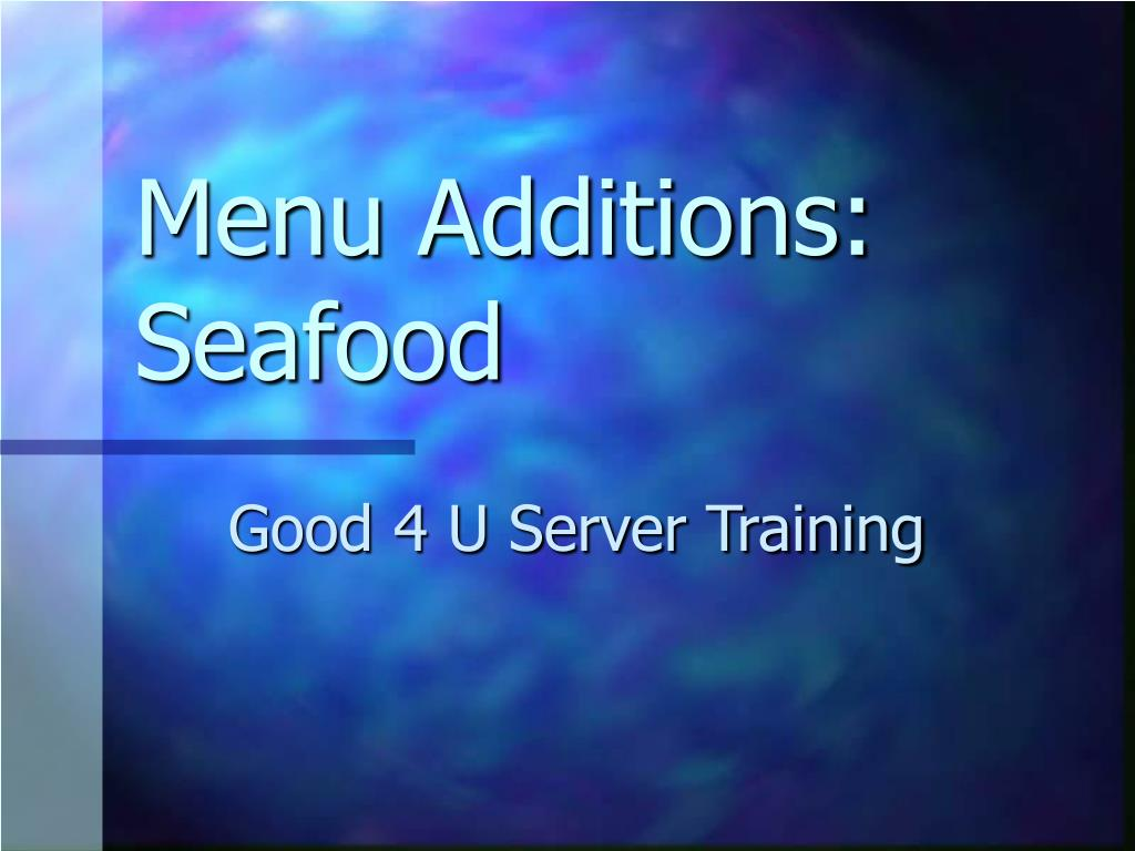 menu additions seafood l.