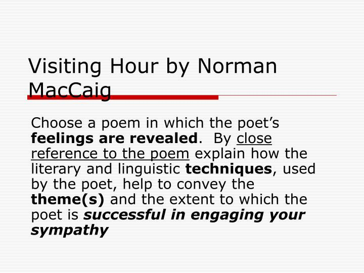 visiting hour by norman maccaig n.