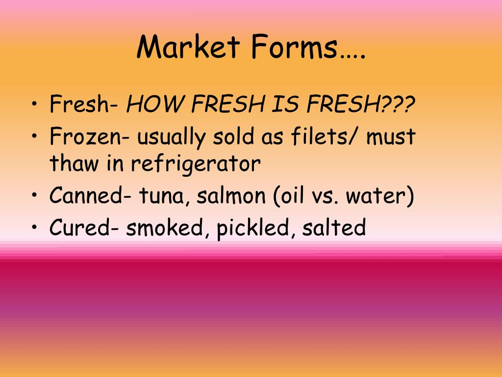 Market Forms….