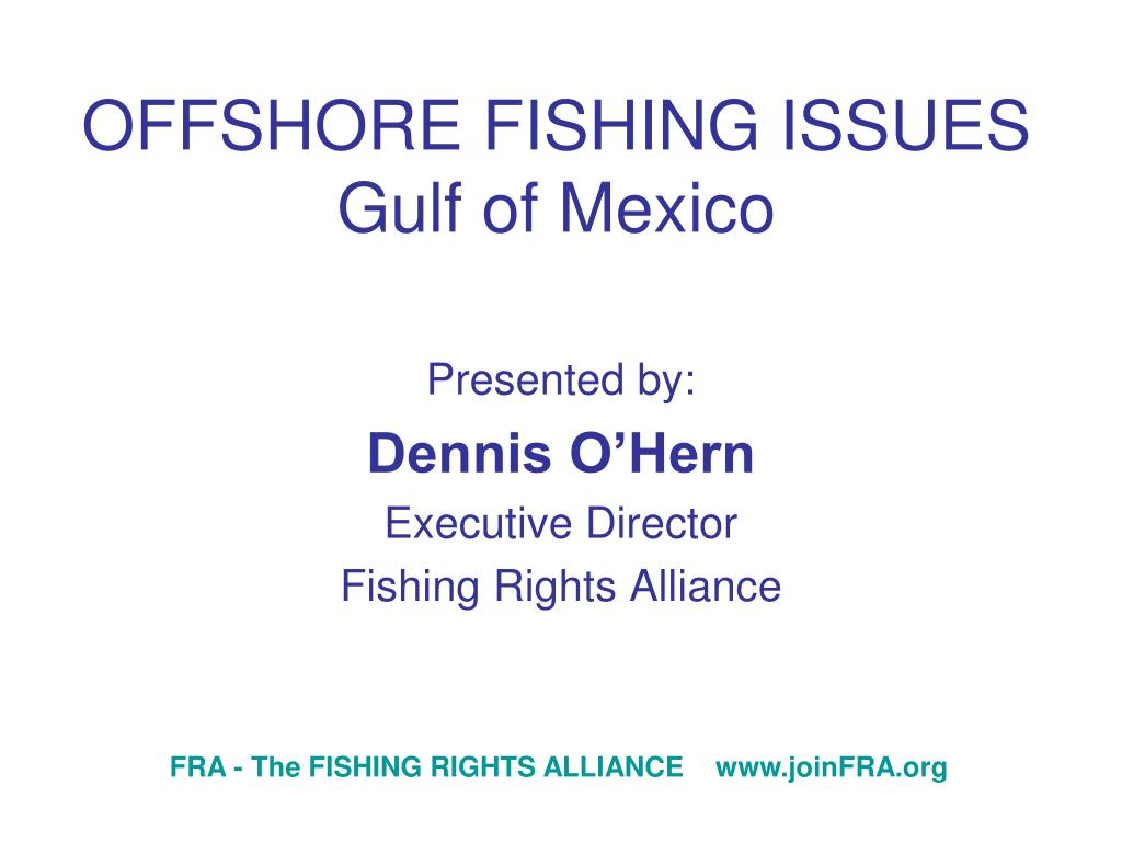 offshore fishing issues gulf of mexico l.