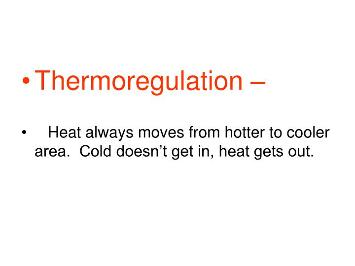 Thermoregulation –