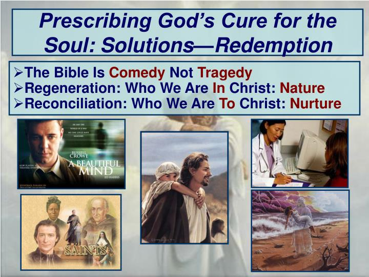 Prescribing God's Cure for the Soul: Solutions—Redemption