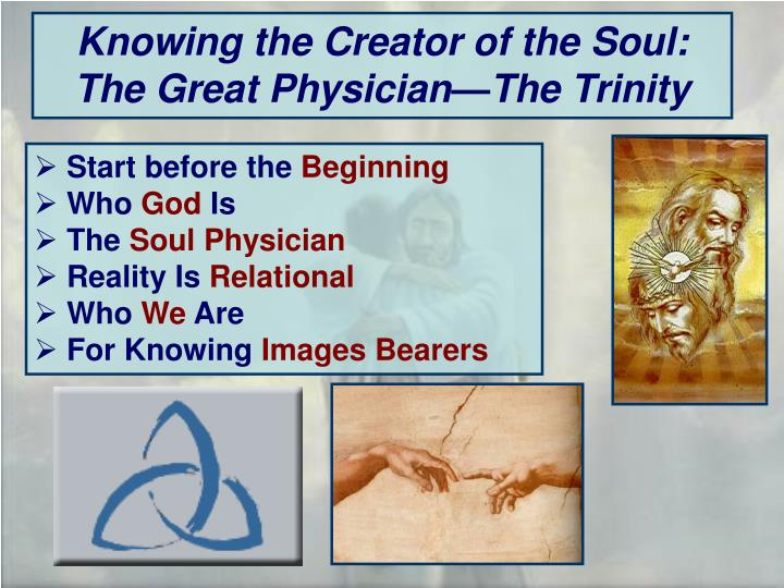 Knowing the Creator of the Soul: