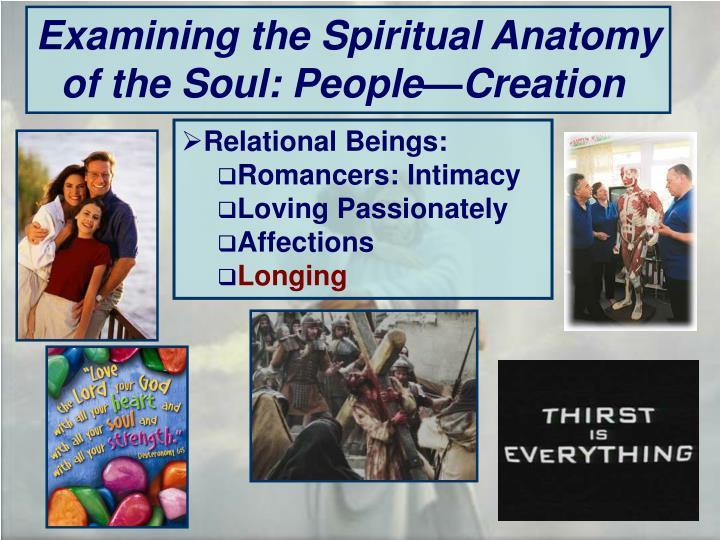 Examining the Spiritual Anatomy