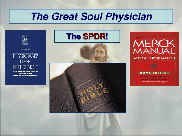 The Great Soul Physician
