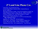 27 land line phone cos