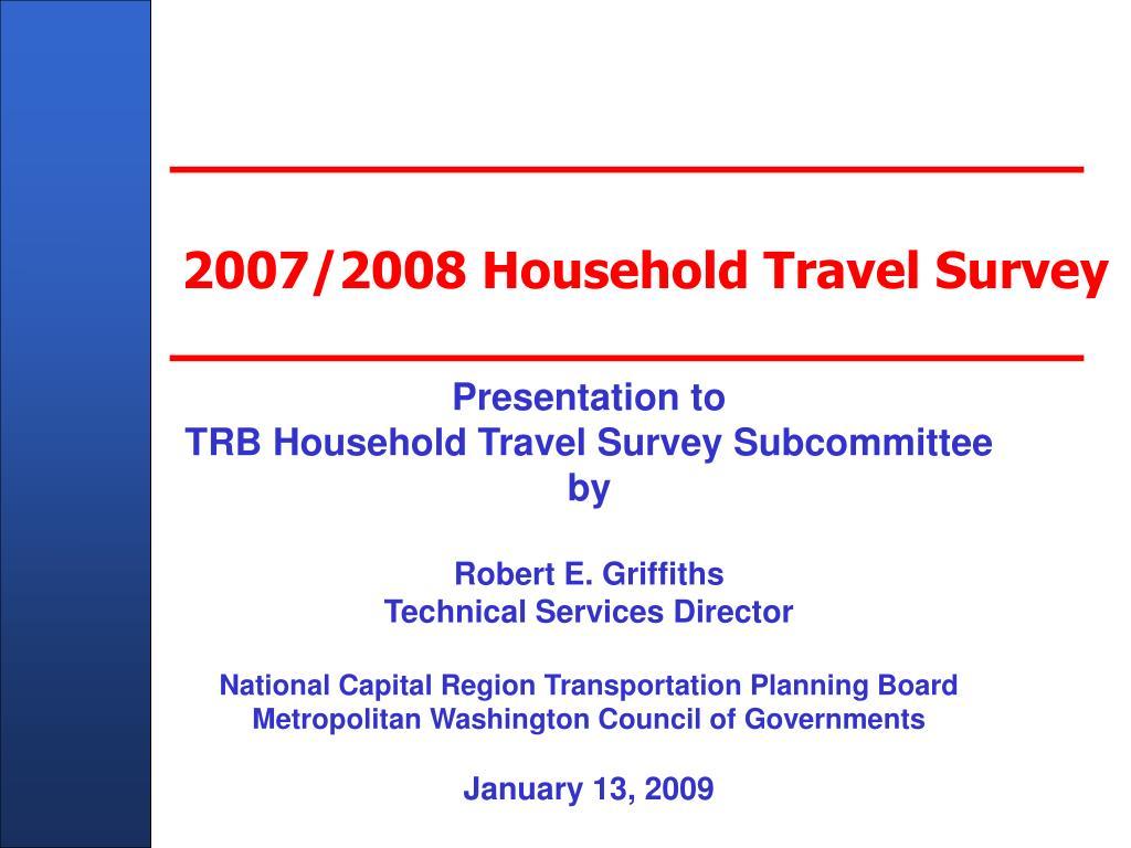 2007 2008 household travel survey l.