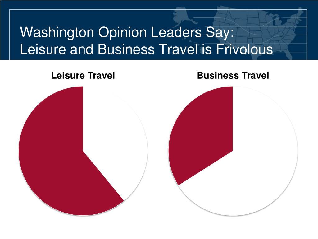 Washington Opinion Leaders Say: