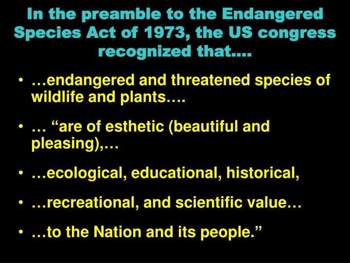 charismatic megafauna how these species are influencing the endangered species act of 1973 Endangered species act (esa) of 1973  act has been used primarily to protect the charismatic megafauna, even if only a population or subspecies is under threat.